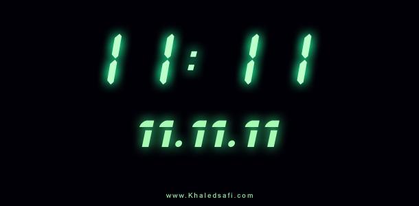 Photo of ماذا سيحدث في 11/11/11 الساعة 11:11؟